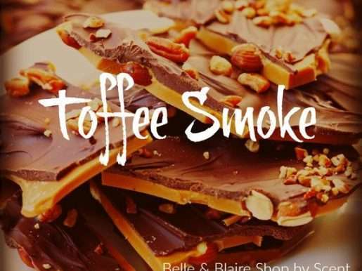 Toffee Smoke